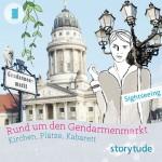 """""""Rund um den Gendarmenmarkt"""""""